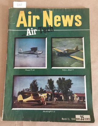 Air News The Picture Magazine of Aviation (Mar., 1946 1 issue). Phillip Andrews.
