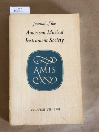 Journal of the American Musical Instrument Society Vol. VII (7