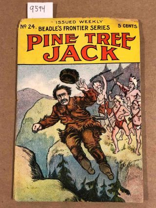 Pine Tree Jack; or Buried in the Sierras (No. 24 of Beadle's Frontier Series). L. C. Carleton