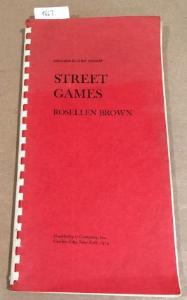 Street Games ( review or proof copy). Rosellen Brown